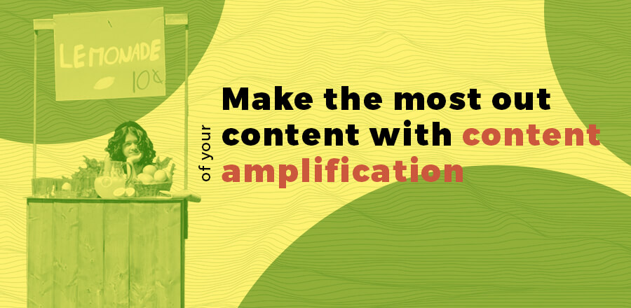 Make the most out of your content with content amplification header