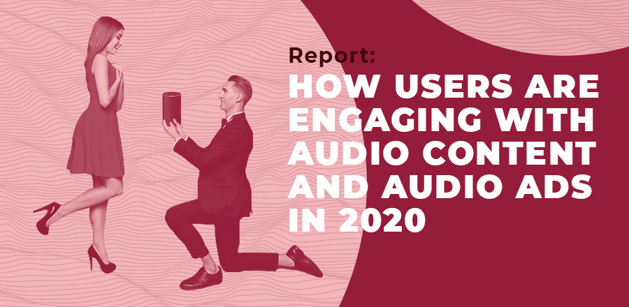 Report: how users are engaging with audio content and audio ads