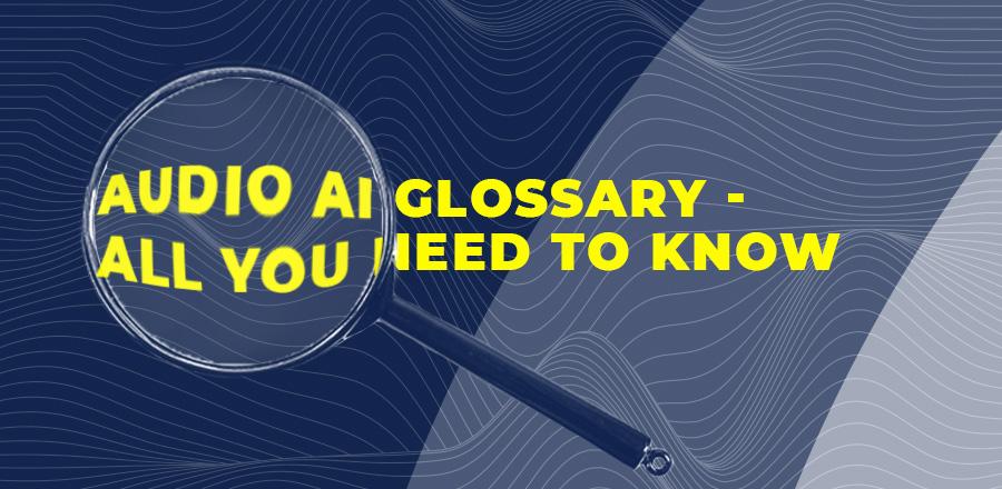 Audio AI glossary